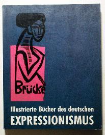 Illustrierte Bücher des Deutschen Expressionismus