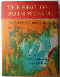 The Best of Both Worlds: finely printed livres d'artistes 1910-2010 - 1